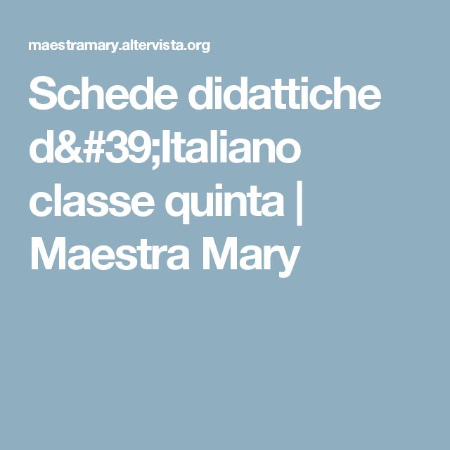 Schede didattiche d 39 italiano classe quinta maestra mary for Schede didattiche natale maestra mary