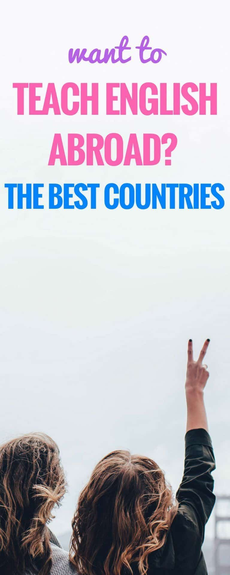 What Are The Best Countries to Teach English Abroad