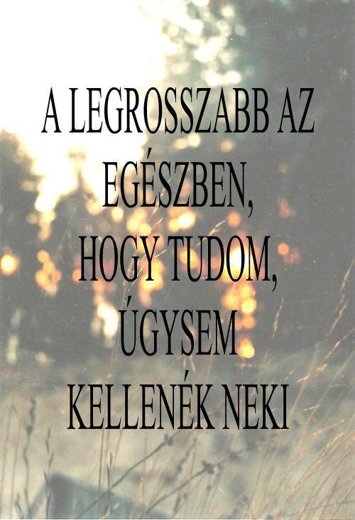 magyar szerelmes idézetek tumblr magyar idézetek   Google keresés | Idézetek, Motivációs