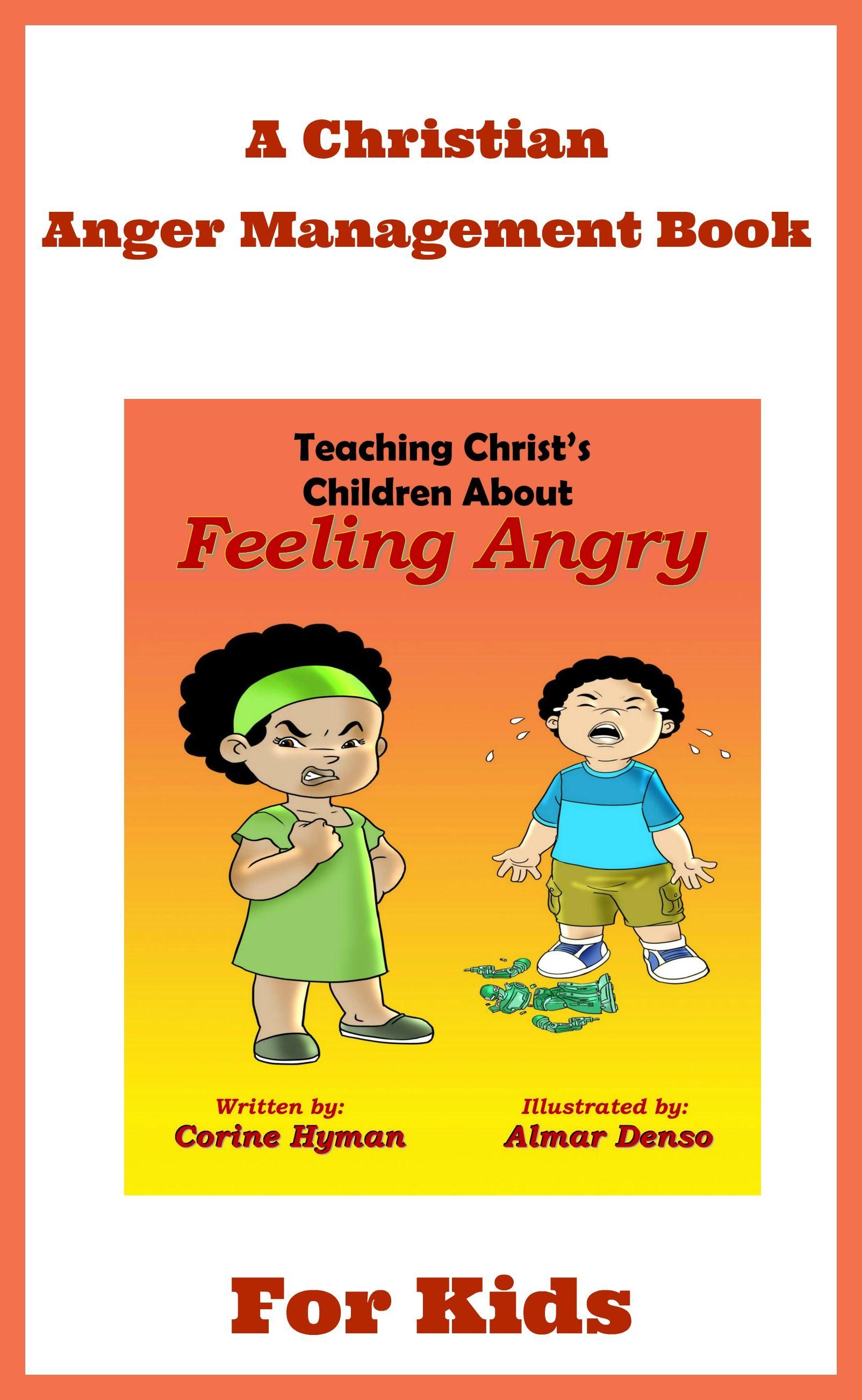 A Christian Anger Management Book For Kids Biblefun