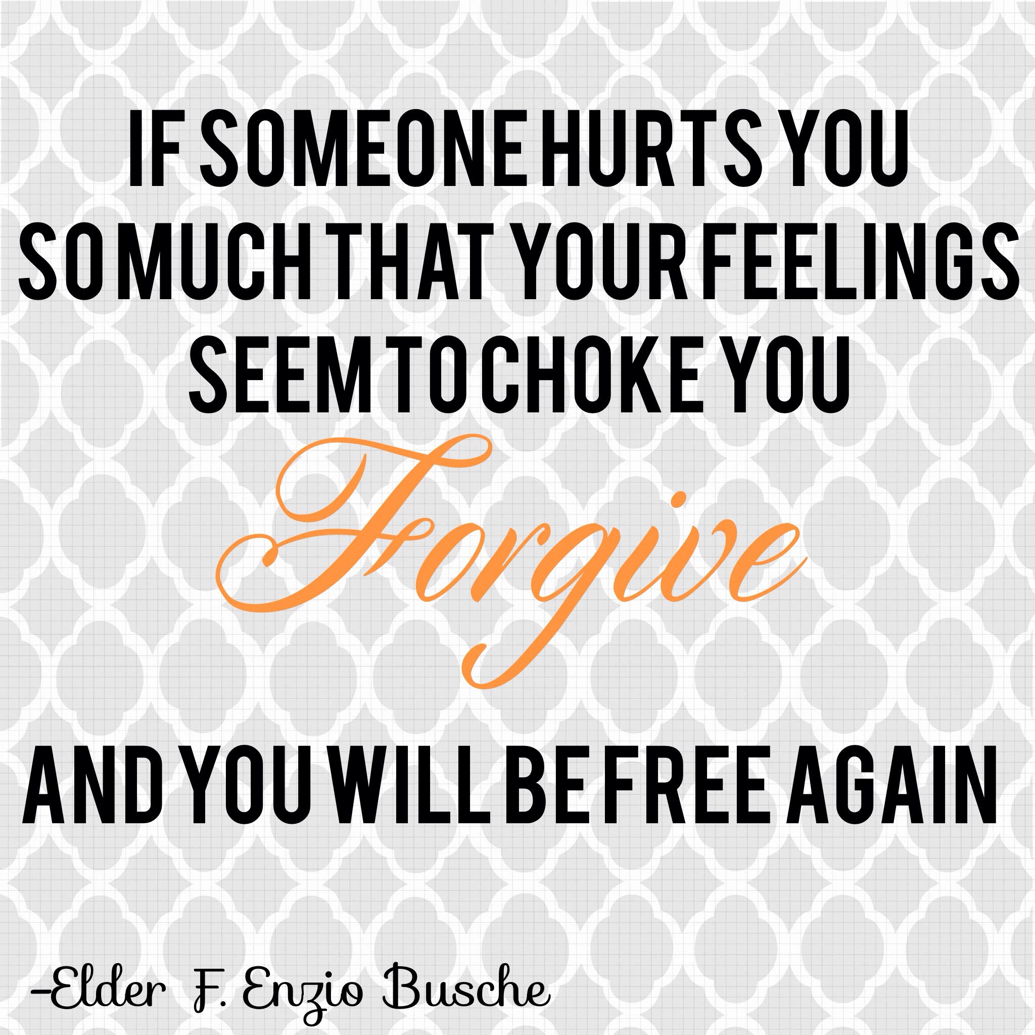 If someone hurts you so much that your feelings seem to