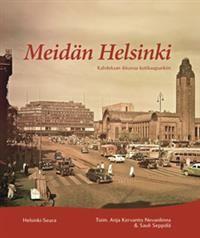 Meidän Helsinki - Kirjassa on kahdeksan lukua, kahdeksan kirjoittajaa ja kahdeksan eri vuosikymmentä. Jokaisessa luvussa tarkastellaan kaupunki kirjoittajan näkökulmasta. Kirjoittajina mm. Matti Klinge, Laura Kolbe, Anja Kervanto Nevanlinna jne.