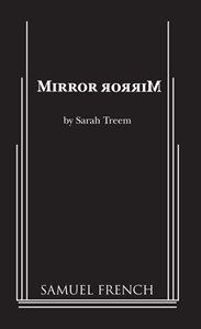 Mirror Mirror Treem Play Review Solis Book Authors