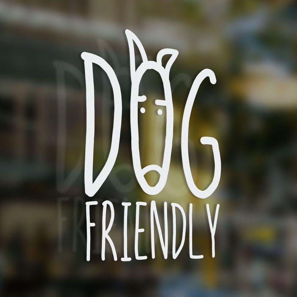 X1 dog friendly sticker coffee shop bar cafe restaurant tea shop bb