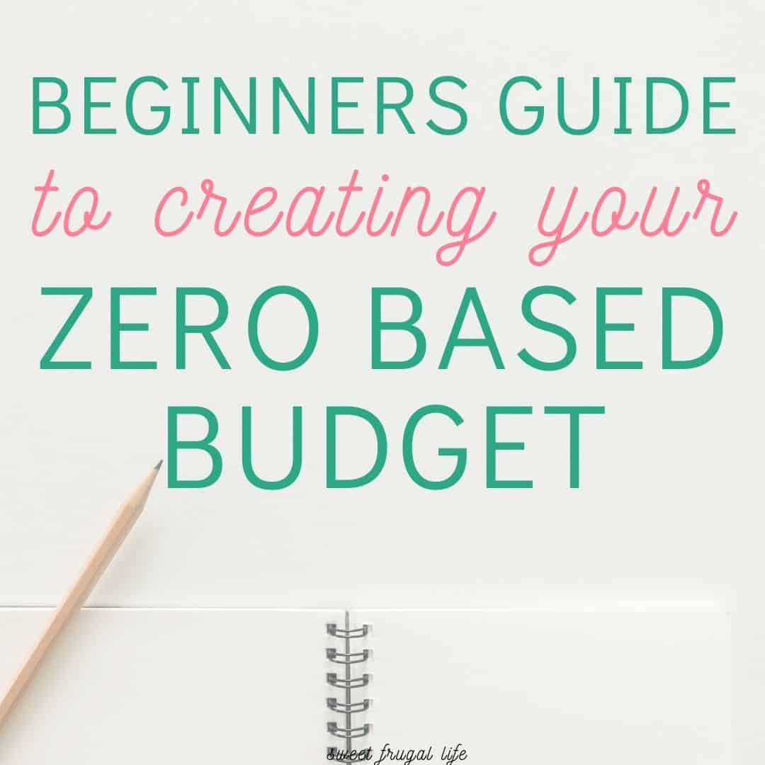 How To Make A Zero Based Budget In