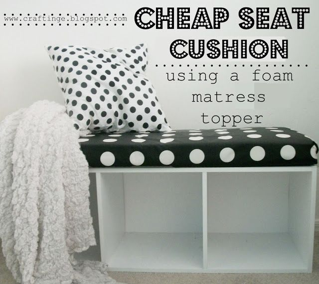 Inexpensive Seat Cushion Using A Foam Mattress Topper