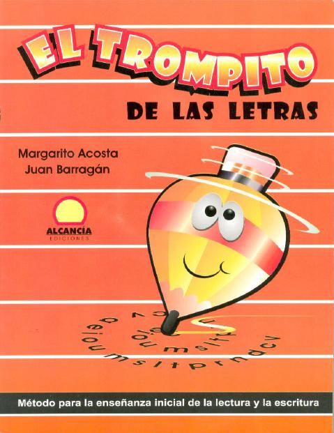 El Trompito De Las Letras Buscar Con Google Libros De Lectoescritura Lectoescritura Cuaderno De Lectoescritura