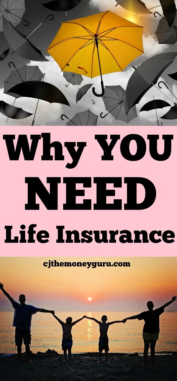 Why You Need Life Insurance | Variable life insurance ...
