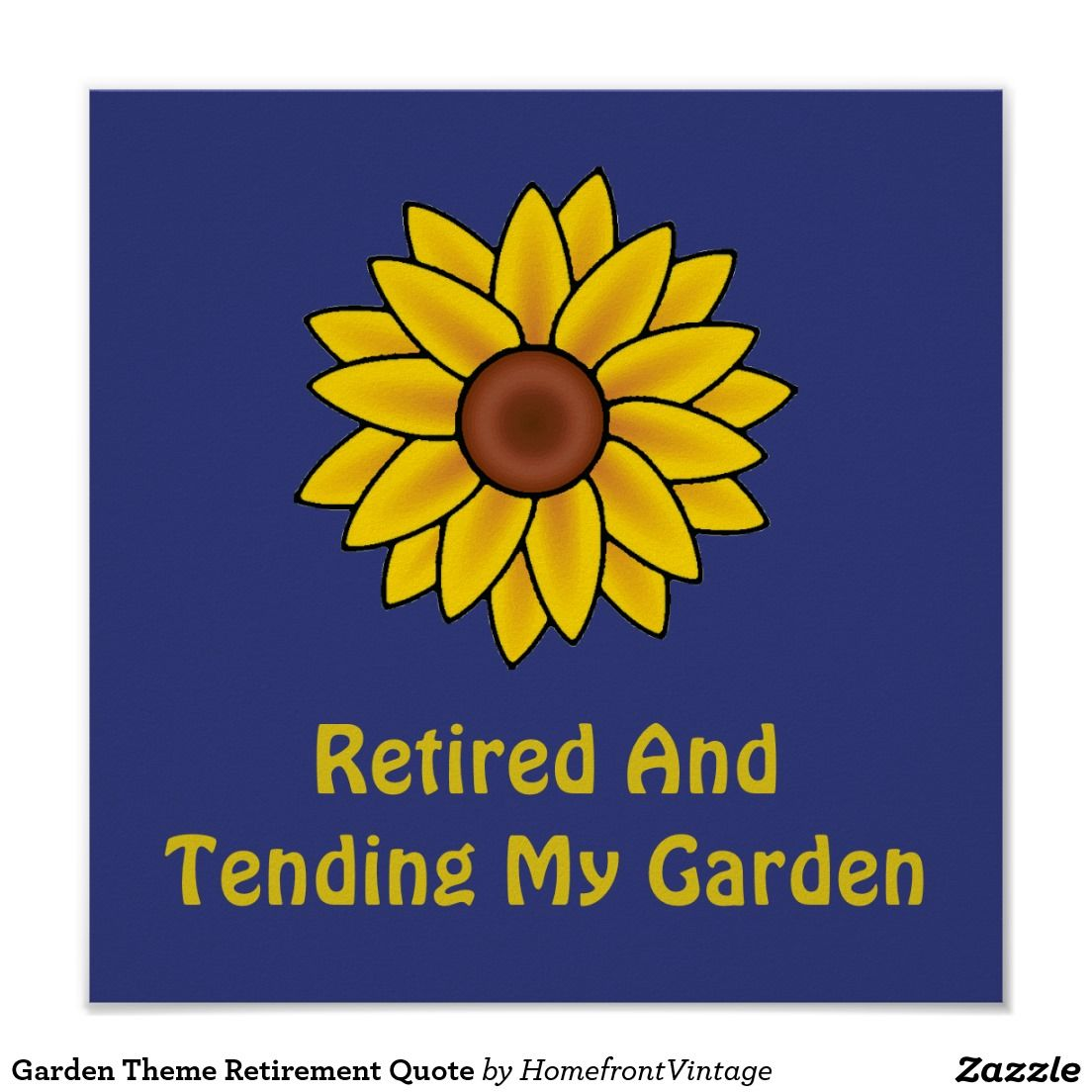 Garden Theme Retirement Quote Poster