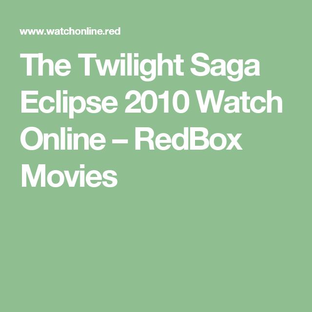 The Twilight Saga Eclipse 2010 Watch Online  Redbox -3333