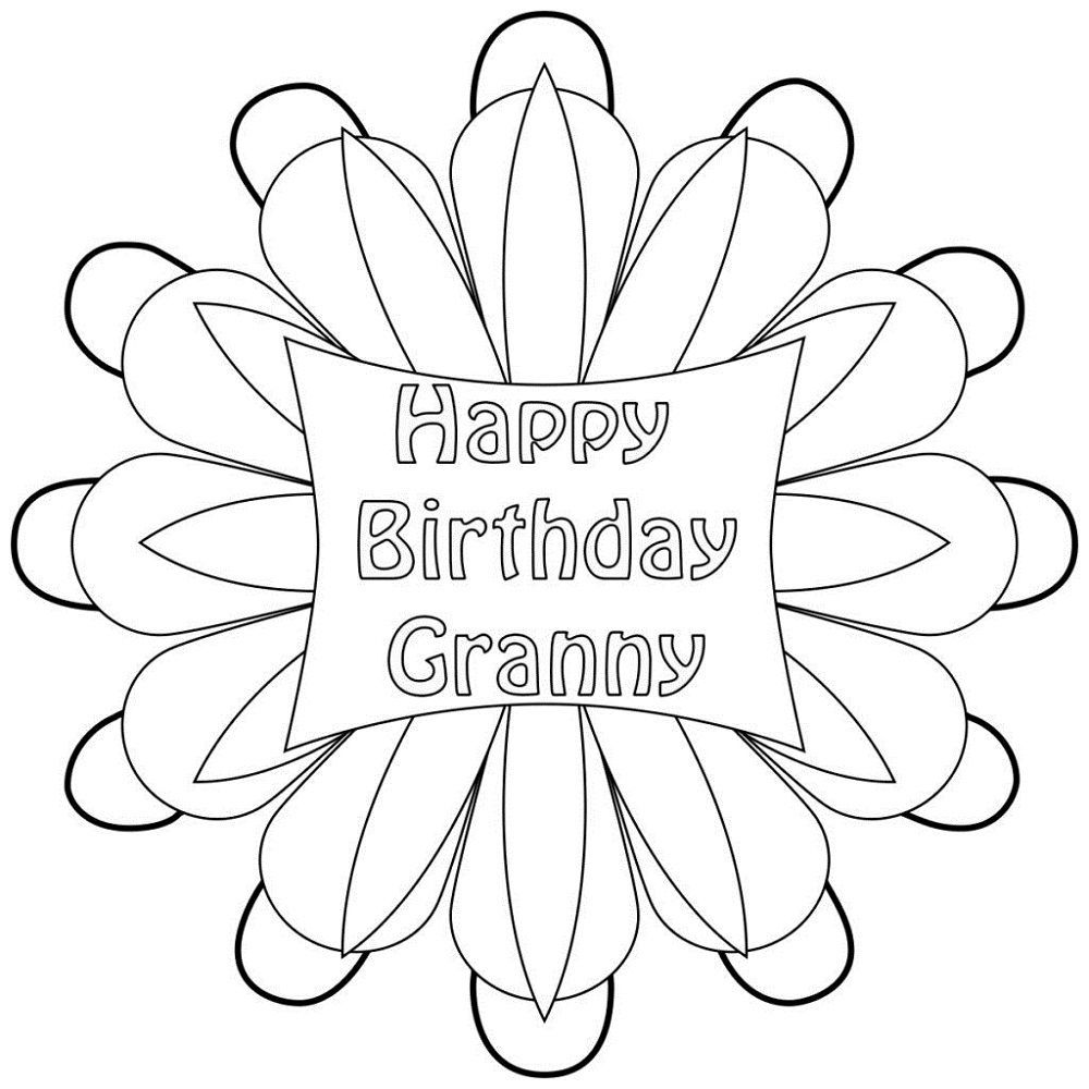 Happy Birthday Grandma Coloring Pages In 2020 Happy Birthday