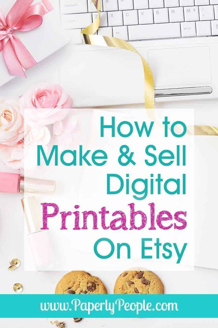 How to make and sell digital printables on etsy digital