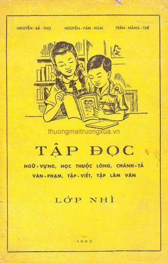 Tập Đọc Lớp Nhì (NXB Nam Trung Bắc 1963) - Nguyễn Bá Thọ, Nguyễn Văn Hoài, Trần Năng Thế, 99 Trang | Sách Việt Nam