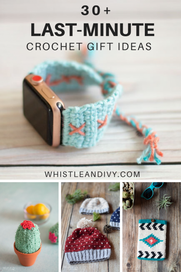 30+ Patterns for Last Minute Crochet Gifts - Whistle and Ivy