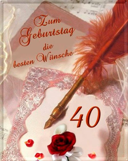 Verse Zum 40 Geburtstag