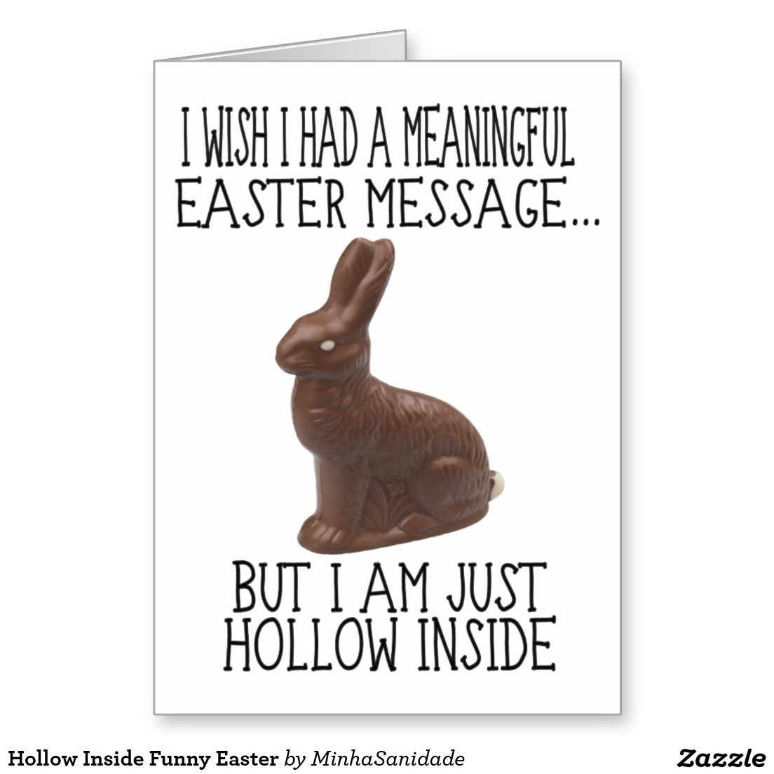 Super funny easter card with a chocolate bunny and the message i super funny easter card with a chocolate bunny and the message i wish i had kristyandbryce Gallery