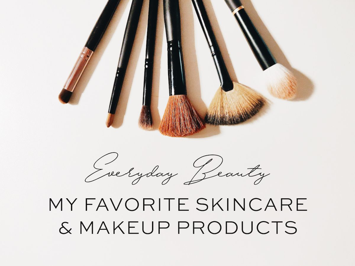 Fashion Friday: My Everyday Beauty Routine