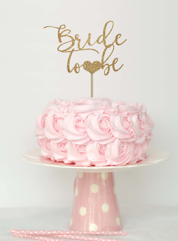 Bride To Be Cake Topper Bridal Shower Decorations Ideas Gold Decor Fun