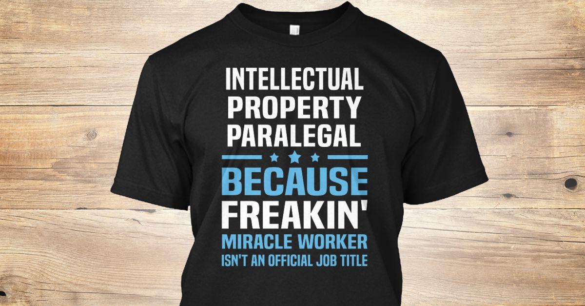 Intellectual Property Paralegal teespring Pinterest T-shirt