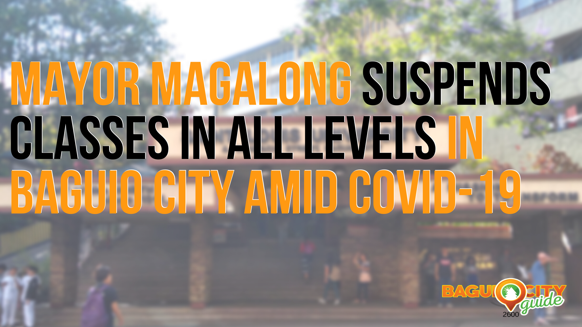 Mayor suspends classes in all levels in Baguio City from