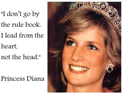 Lead from the heart, not the head. #Princess #Diana #quotes