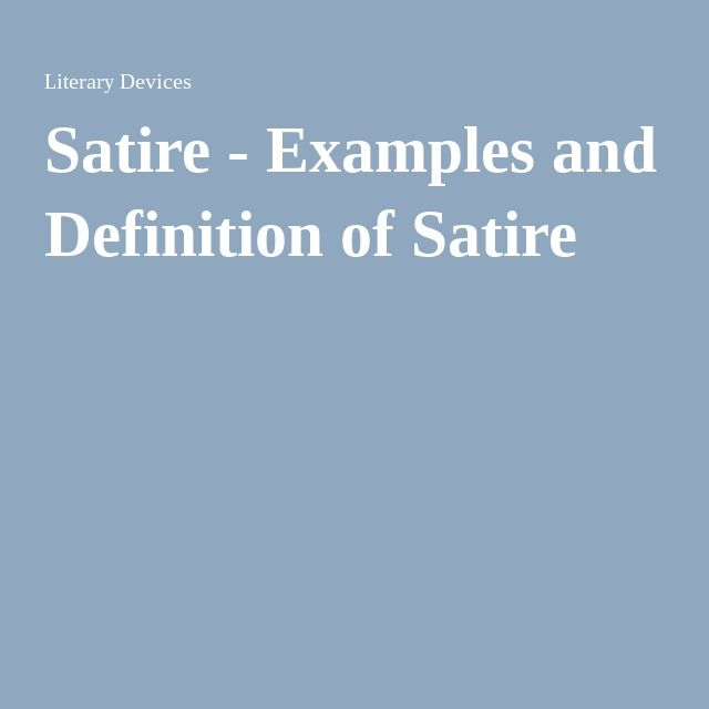Satire Examples And Definition Of Satire Satire Definitions