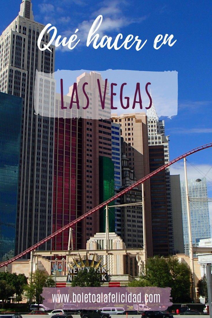 5 Días En Las Vegas Vacaciones En Las Vegas Las Vegas Viaje A California