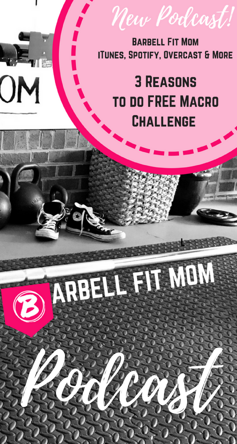 Listen to new Barbell Fit Mom PODCAST  3 Reasons to do