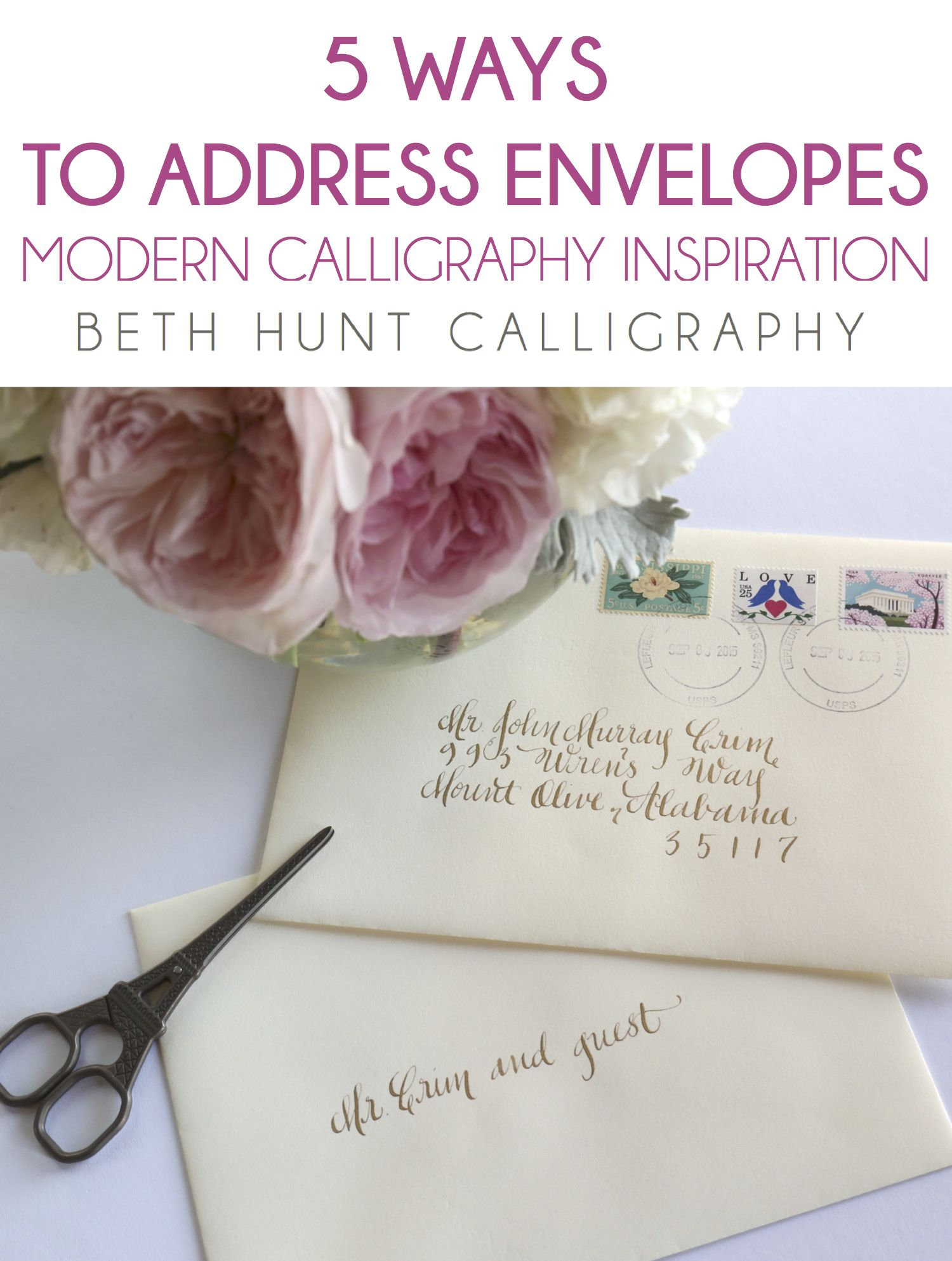 Modern Calligraphy Envelope Ideas From Beth Hunt Calligraphy