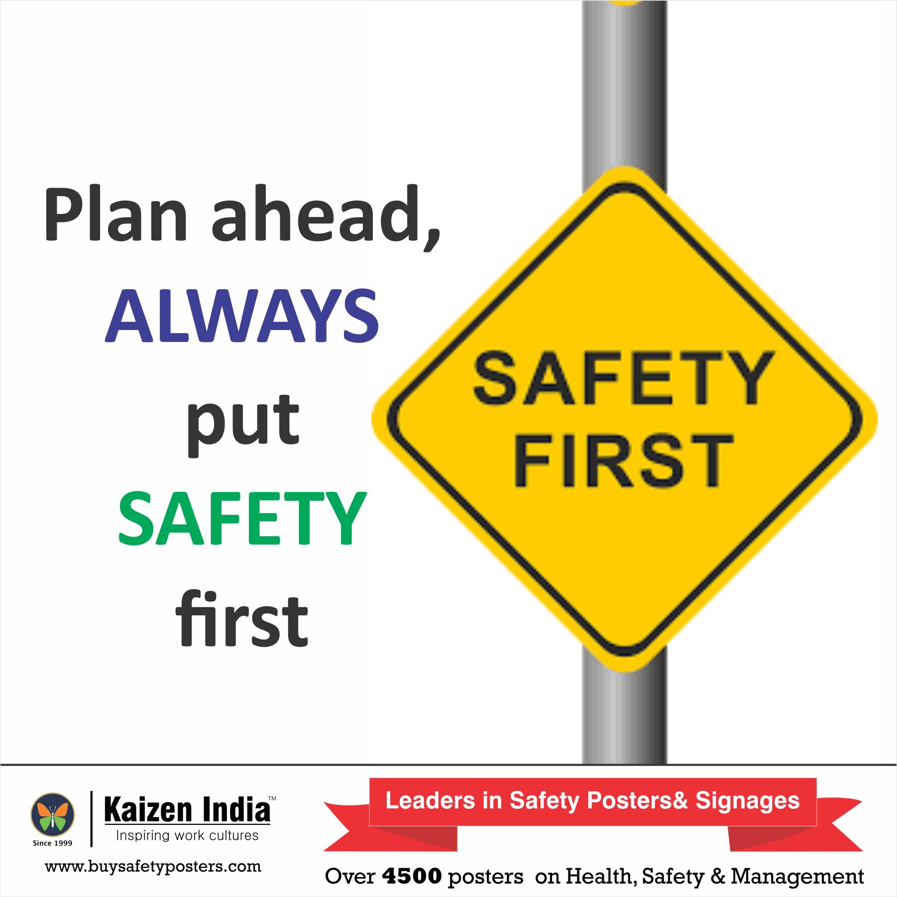 Plan Ahead Always Put Safety First Besafety Safetyfirst Hse Healthandsafety Beaware Safetyposte Safety Slogans Health And Safety Poster Safety Posters