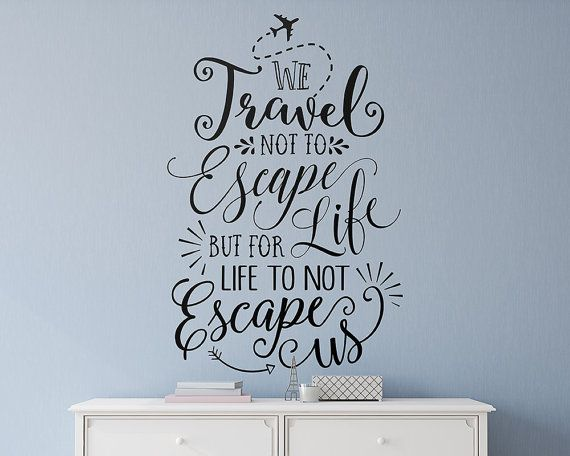 Wall Quote Decal Travel Quote Travel Wall Decal Vinyl Wall Etsy Wall Stickers Travel Wall Stickers Quotes Travel Wall