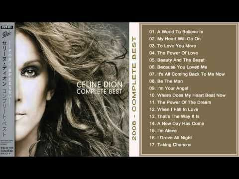 Celine Dion Complete Best Album 2008 Youtube Celine Dion Love You More Beauty And The Beast