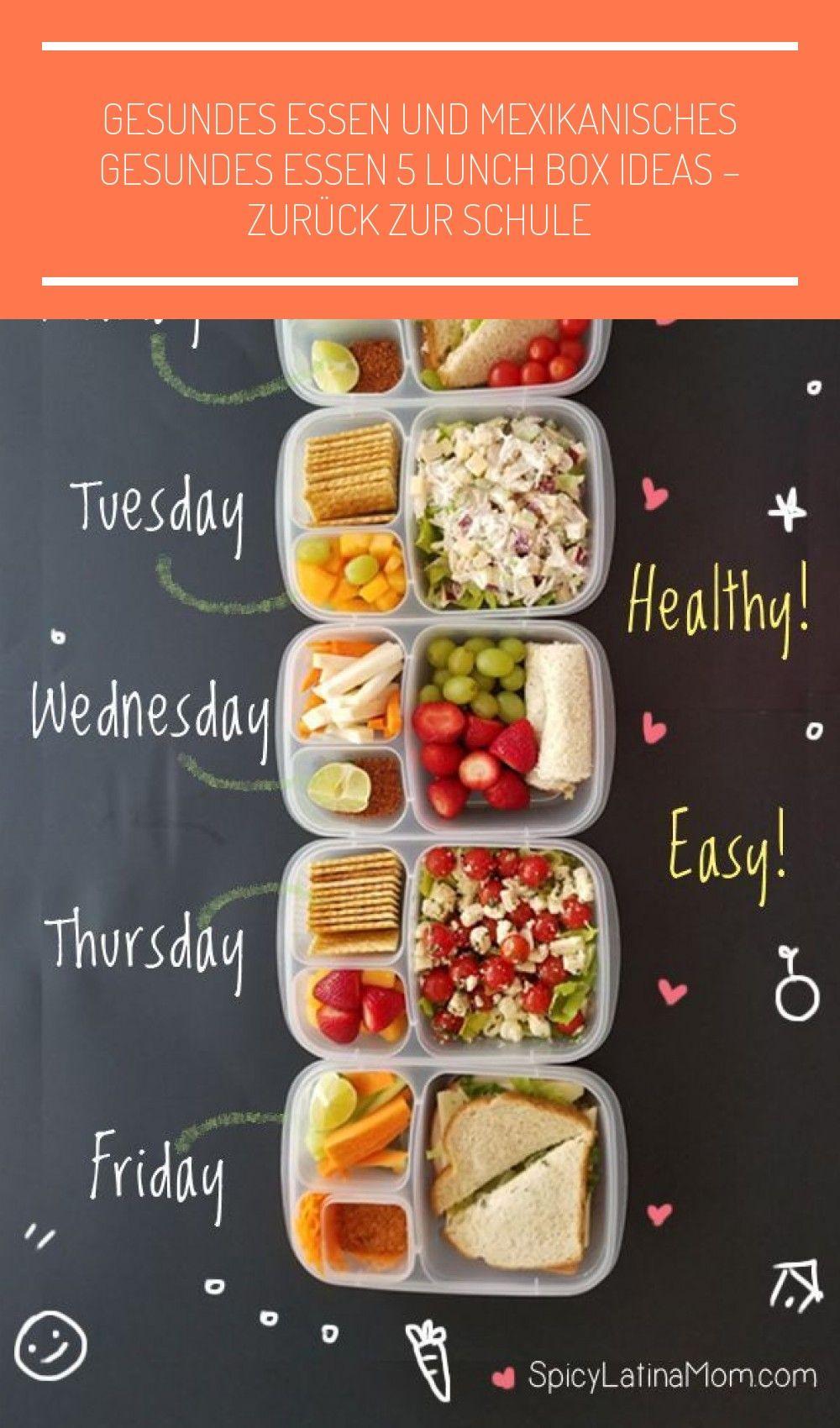 Gesundes Essen und mexikanisches gesundes Essen 5 LUNCH BOX IDEAS - ZURÜCK ZUR SCHULE - #box #essen...