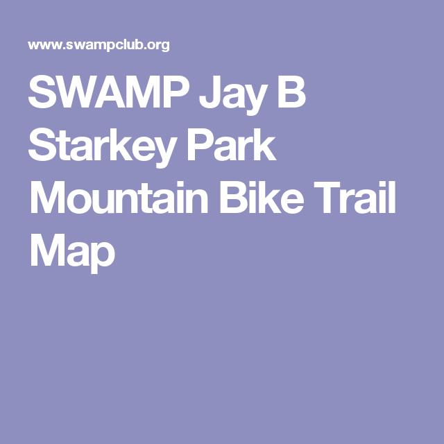 SWAMP Jay B Starkey Park Mountain Bike Trail Map