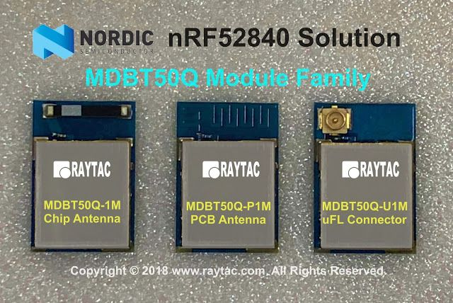 Nordic nRF52840 Solution / Raytac MDBT50Q Module Family | BLE Module