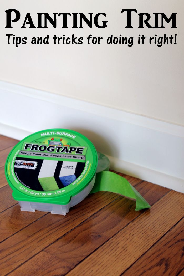 Painting Trim Your Guide For Doing It Right Painting Trim Painting Trim Tips Design Your Dream House