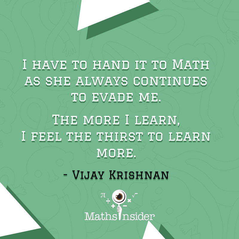 13 Cool Beautiful And Inspirational Math Quotes Inspirational Math Quotes Math Quotes Education Quotes