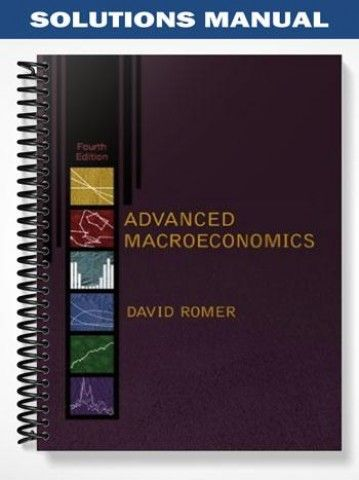 Solutions manual advanced macroeconomics 4th edition david romer at solutions manual advanced macroeconomics 4th edition david romer at httpsfratstock fandeluxe Choice Image