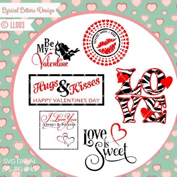 Love Valentines Day Love Is Sweet Collection Ll003 Svg Dxf Fcm Ai Eps Png Jpg Digital File For Commercial And Personal Use Love Is Sweet Valentine Day Love Love Valentines