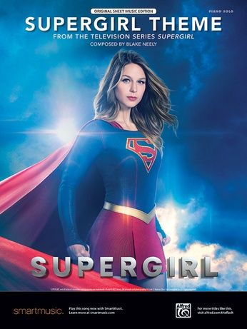 I Own This Already Supergirl Theme From The Television Series Supergirl Piano Supergirl Season Supergirl Tv Supergirl
