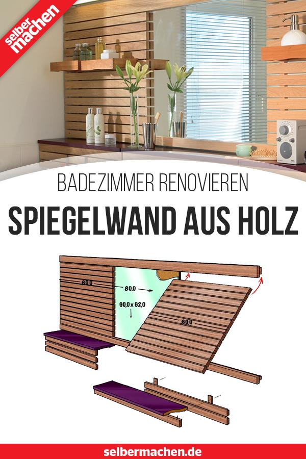 Badezimmer Renovieren Spiegelwand Aus Holz Badezimmer Renovieren Diy Badmobel Und Badrenovierung