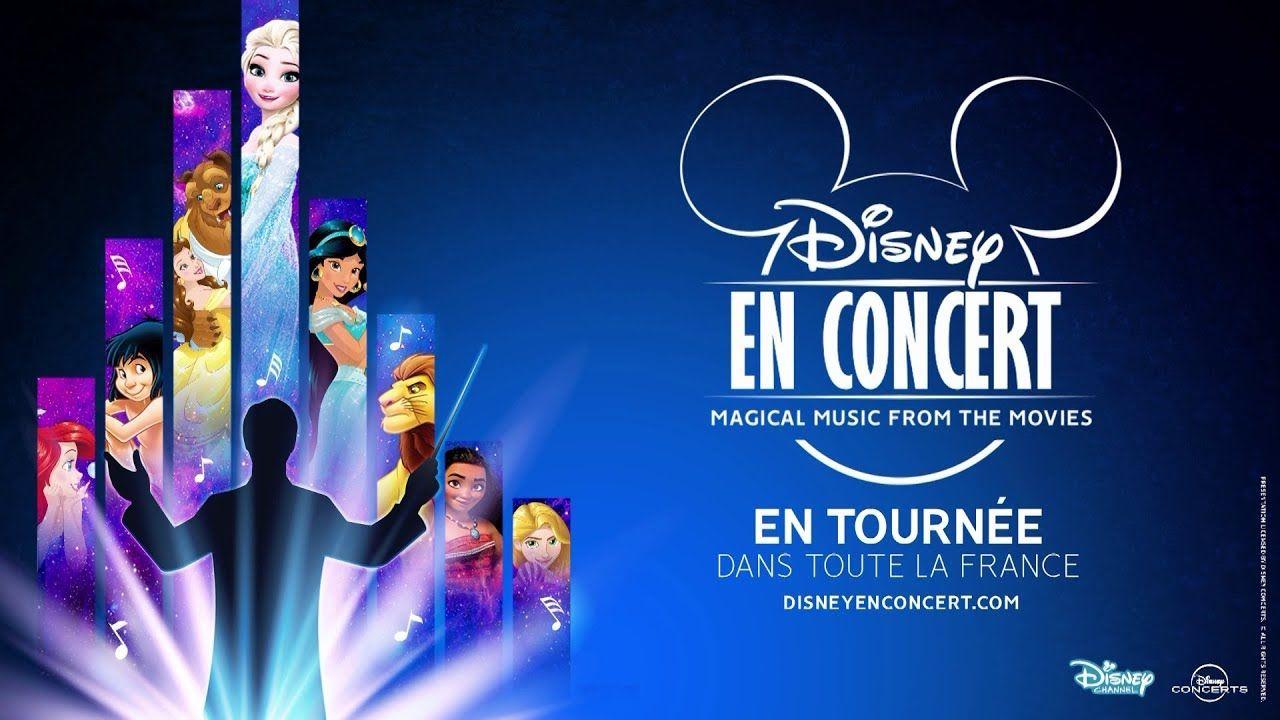 La Magie De Disney En Cine Concerts En Tournee Dans Toute La