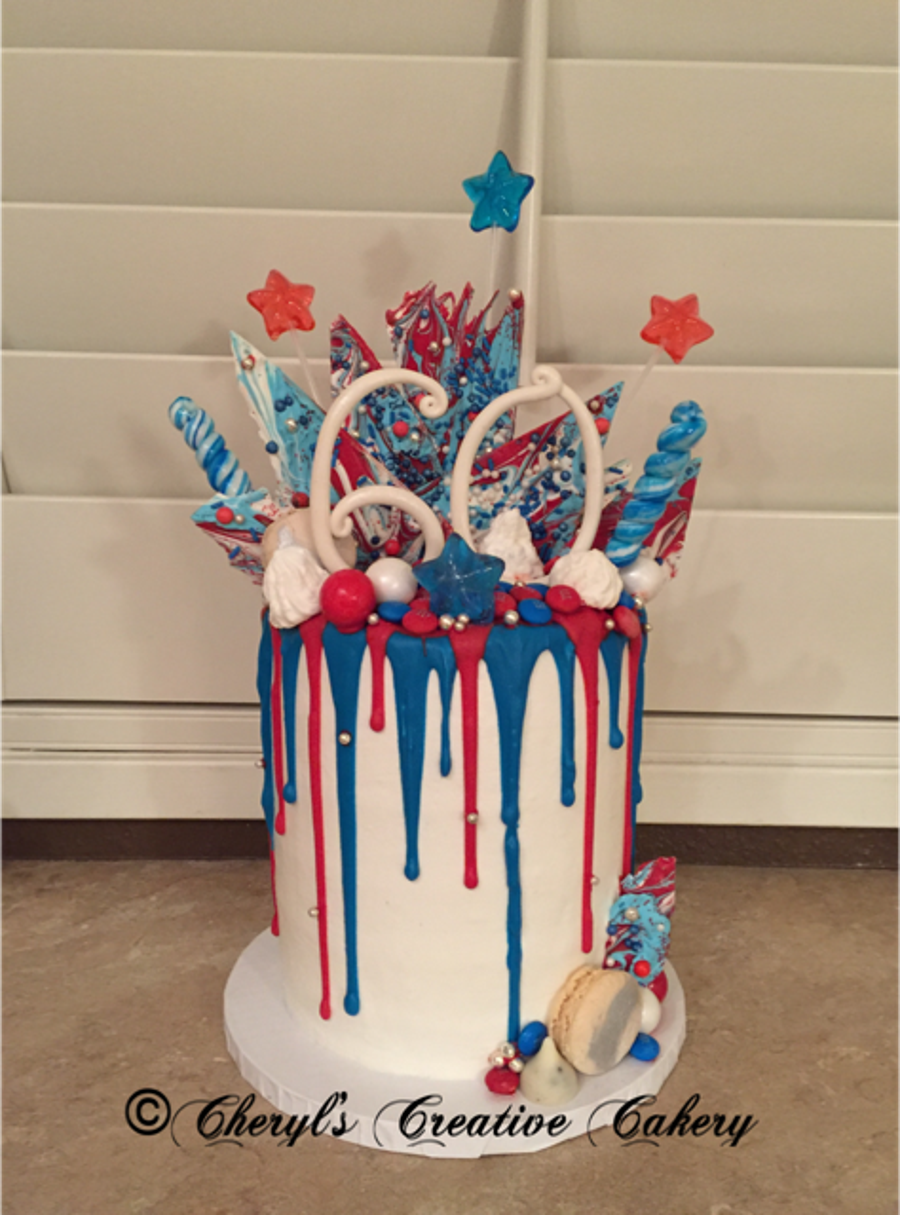 Birthday 4th Of July Drip Cake On Cake Central Anna Jo Party