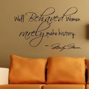 Marilyn Monroe Wall Decal Decor Quote Well Behaved Women...Large Nice