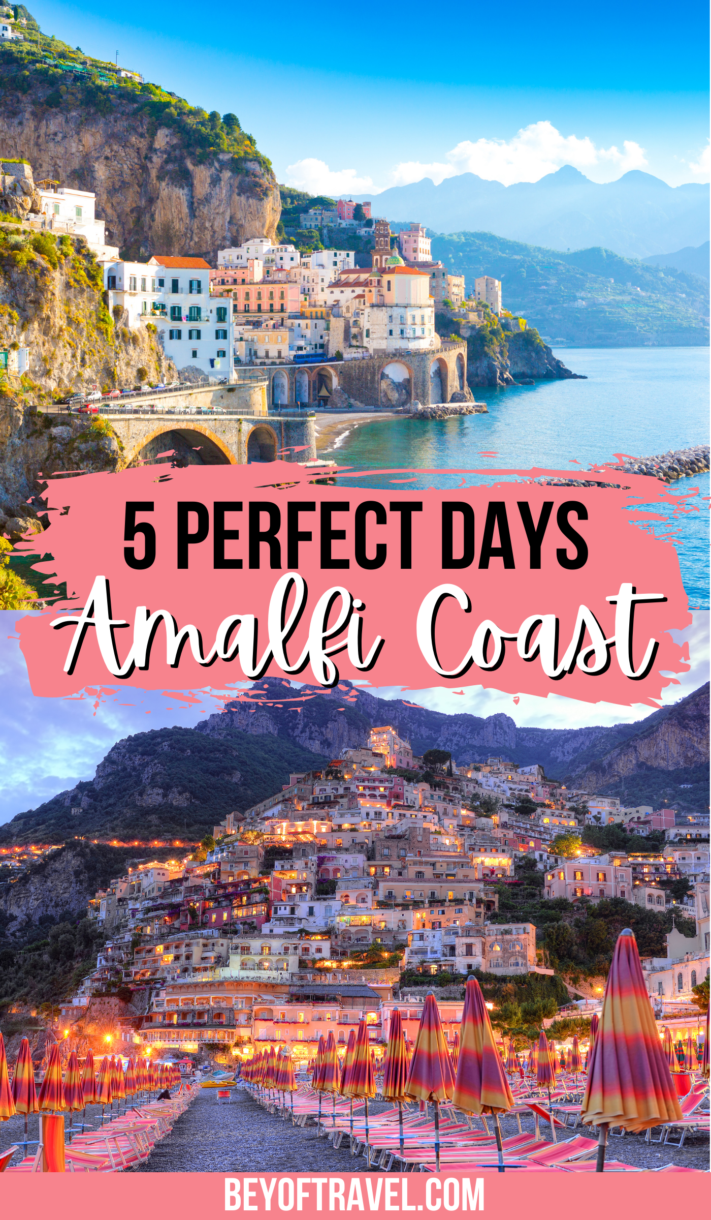 The Perfect 5 Day Amalfi Coast Itinerary