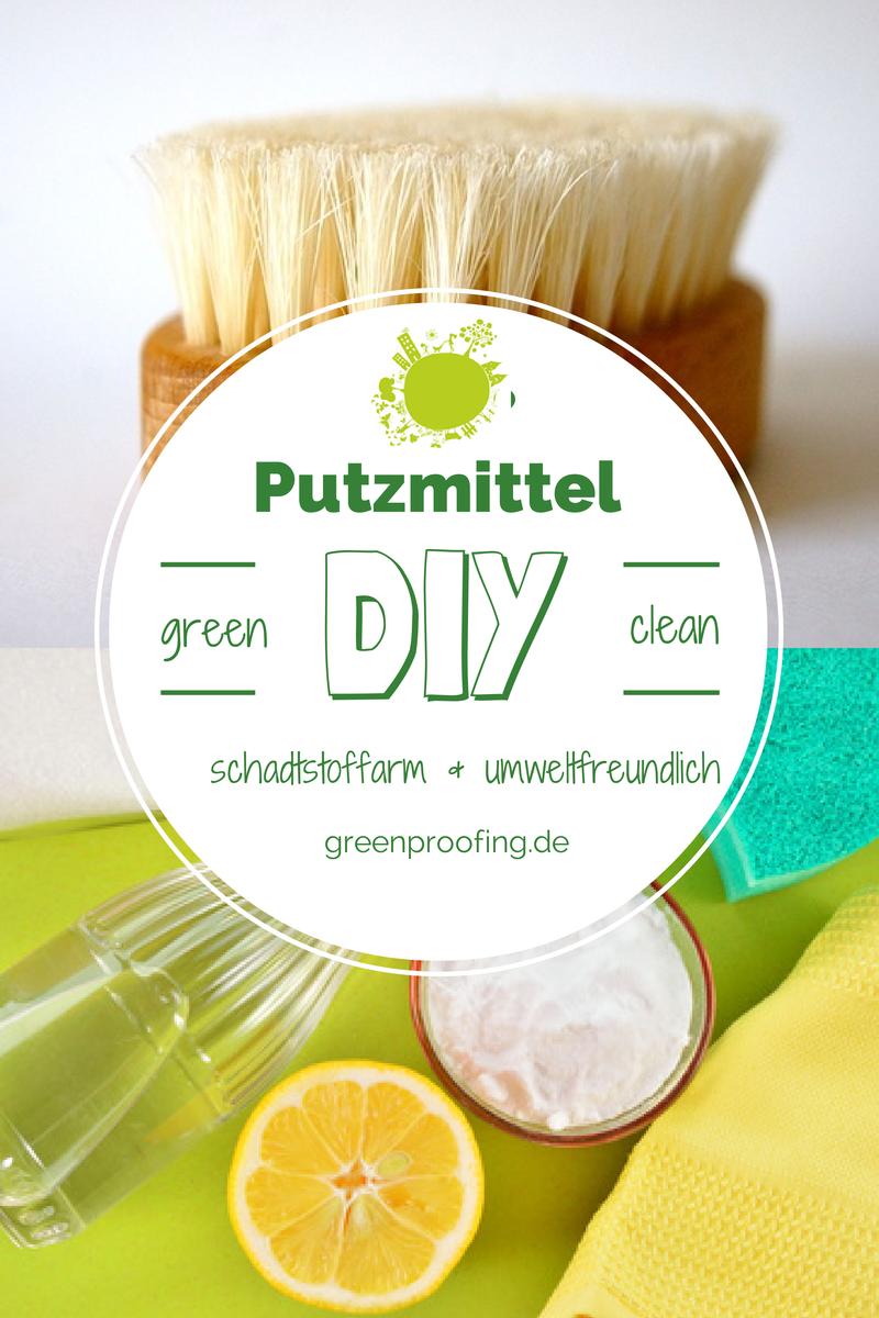 DIY Putzmittel – green & clean | Greenproofing | DIY ...