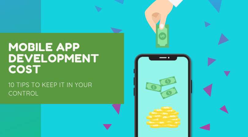 Mobile App Development Cost Ten Tips to Keep It in Your