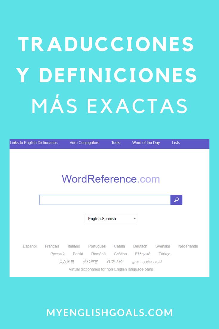 Traducciones Y Definiciones Más Exactas Con Wordreference