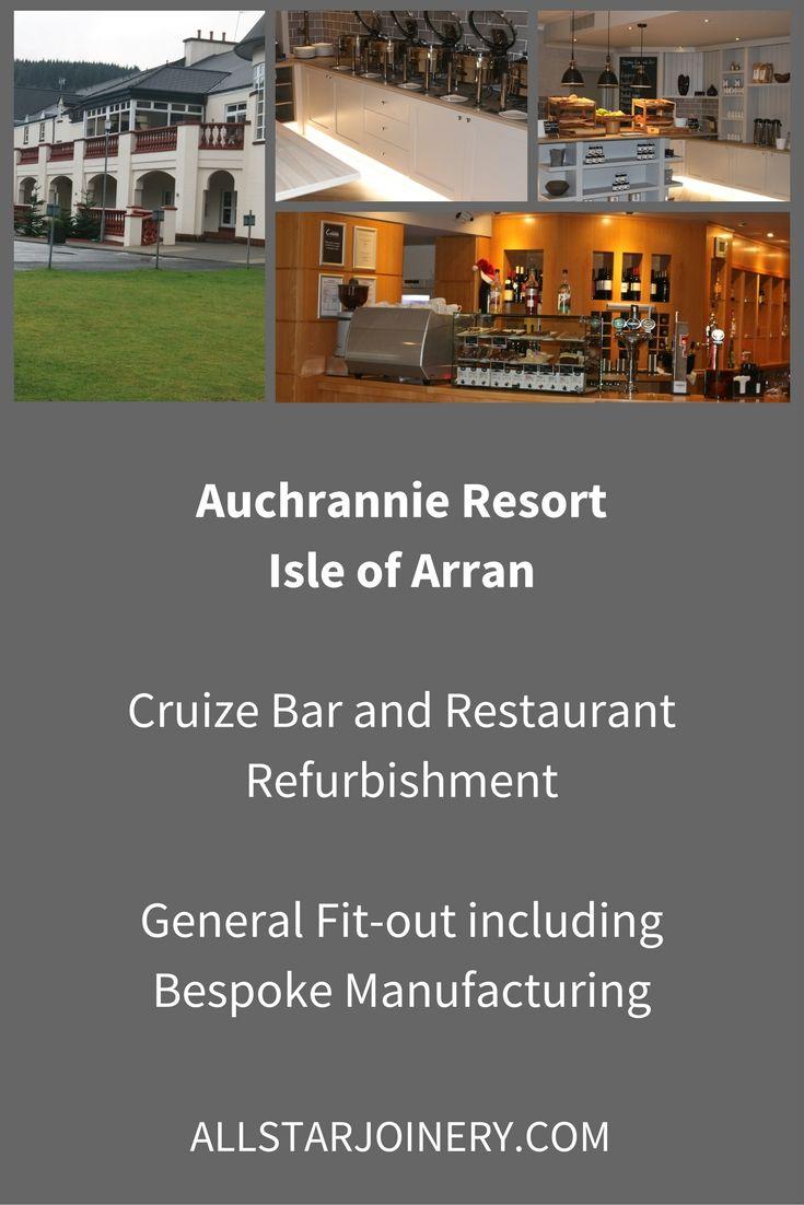 Auchrannie Resort, Isle Of Arran, Cruize Bar And Restaurant Refurbishment.  General Fit