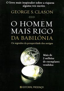 habeolib : GEORGE S.CLASON - O HOMEM MAIS RICO DA BABILÓNIA